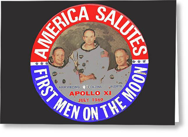America Salutes First Men On The Moon Apollo 11 July 1969-2015 Greeting Card by David Lee Guss
