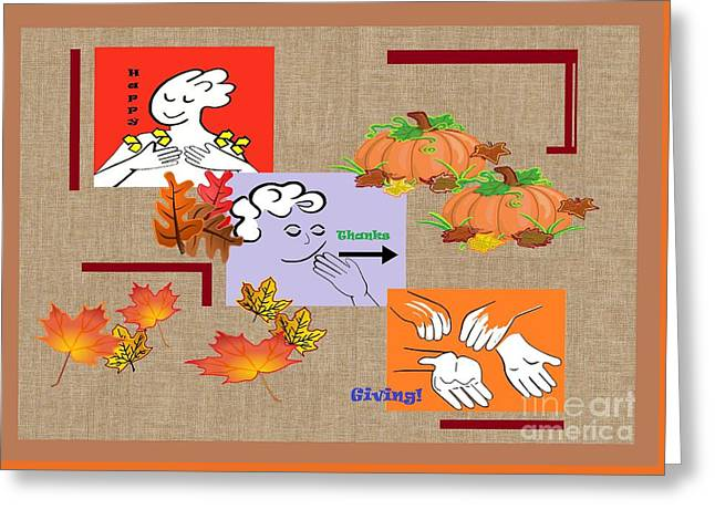 American Sign Language Asl Happy Thanksgiving Greeting Card by Eloise Schneider