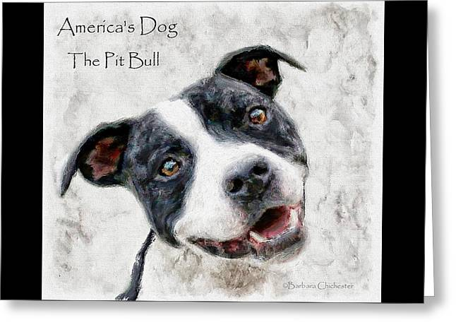 America's Dog The Pit Bull Greeting Card