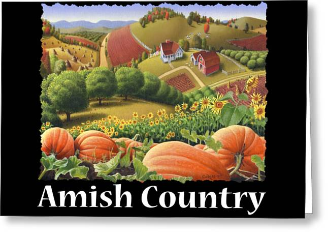 Amish Country T Shirt - Appalachian Pumpkin Patch Country Farm Landscape 2 Greeting Card by Walt Curlee