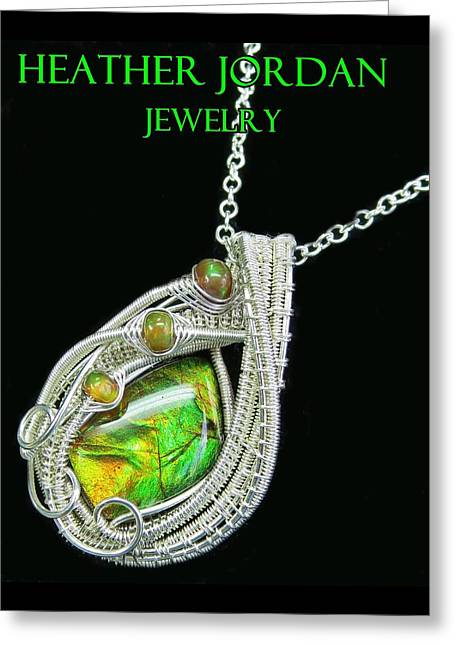 Ammolite And Sterling Silver Wire-wrapped Pendant With Ethiopian Opals Amltpss4 Greeting Card by Heather Jordan