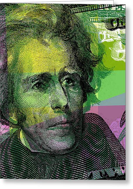 Greeting Card featuring the digital art Andrew Jackson - $20 Bill by Jean luc Comperat