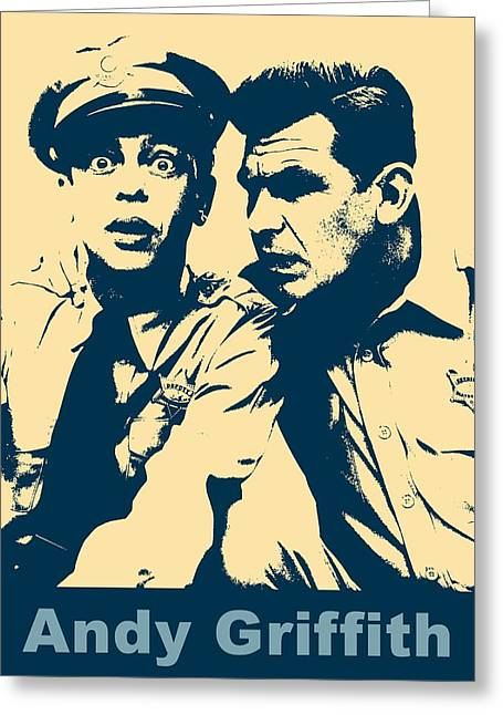 Andy Griffith Poster Greeting Card by Dan Sproul