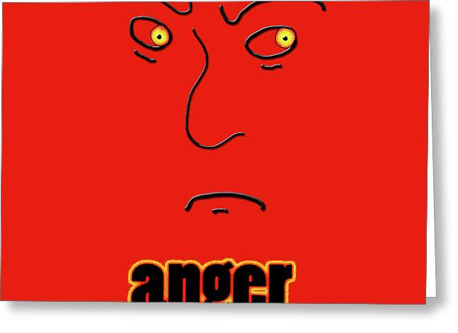 Anger Greeting Card by Methune Hively