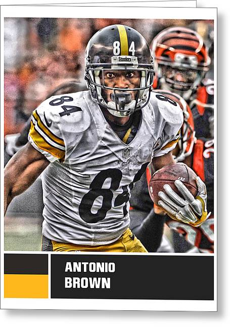 Antonio Brown Pittsburgh Steelers Greeting Card by Joe Hamilton