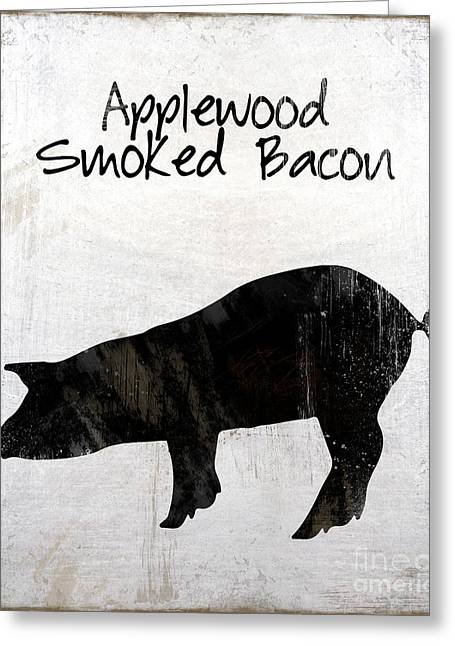 Applewood Smoked Bacon Weathered Farm Sign, Industrial Farmhouse Kitchen Art Greeting Card