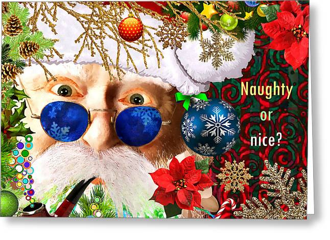Are You Naughty Or Nice? Greeting Card by Stacey Chiew