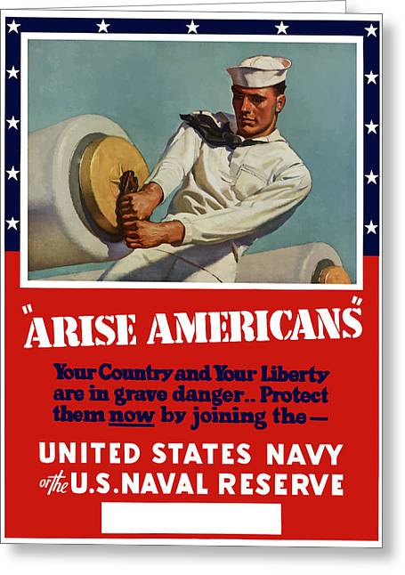 Arise Americans Join The Navy  Greeting Card
