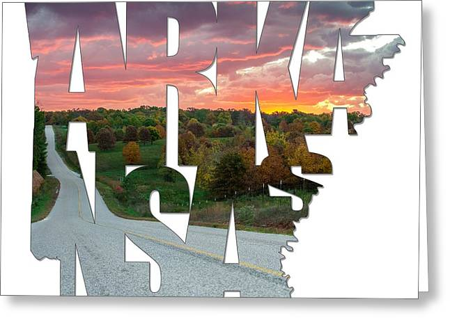 Arkansas Typography - Country Back Roads Greeting Card by Gregory Ballos