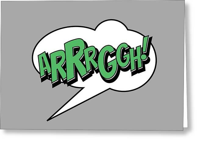 Arrrggh Greeting Card