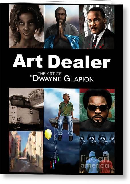 Greeting Card featuring the digital art Art Dealer Promo 1 by Dwayne Glapion