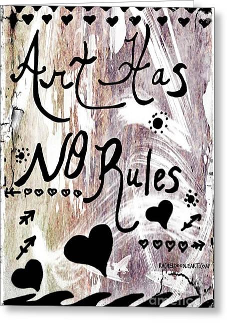 Art Has No Rules Greeting Card