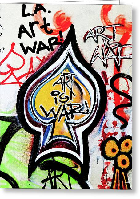 Greeting Card featuring the photograph Art Is War by Art Block Collections