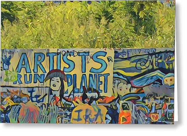 Artists Run The Planet Greeting Card