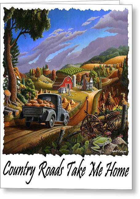 Country Roads Take Me Home - Taking Pumpkins To Market Rural Farm Landscape Greeting Card by Walt Curlee