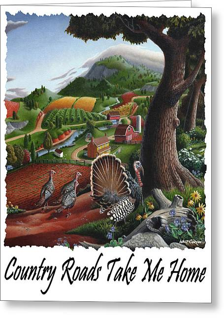 Country Roads Take Me Home - Turkeys In The Hills Country Landscape 2 Greeting Card by Walt Curlee