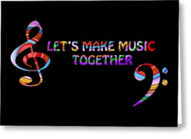 Let's Make Music Together Greeting Card