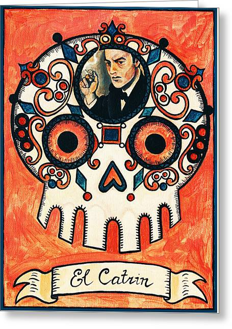 El Catrin - The Dandy Greeting Card by Mix Luera