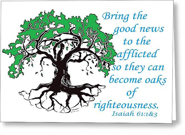 The Righteous Oak Greeting Card by Eloise Schneider