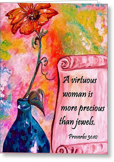 A Virtuous Woman Greeting Card by Eloise Schneider