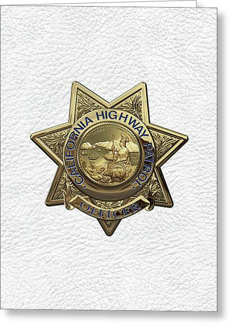 California Highway Patrol  -  C H P  Police Officer Badge Over White Leather Greeting Card by Serge Averbukh