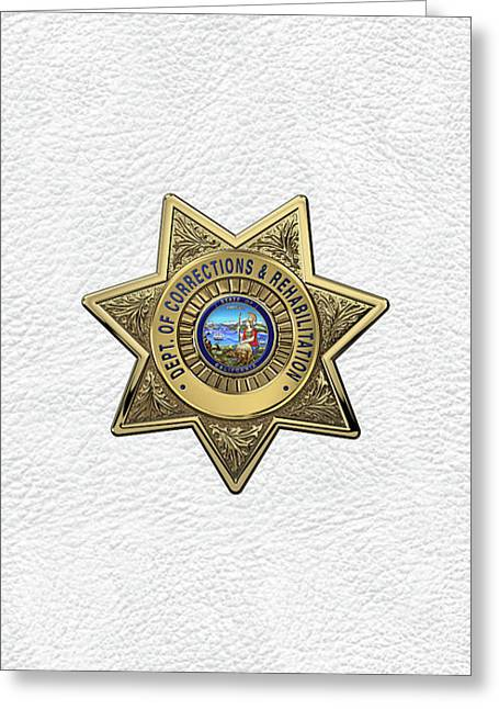 California Department Of Corrections And Rehabilitation - C D C R  Officer Badge Over White Leather Greeting Card