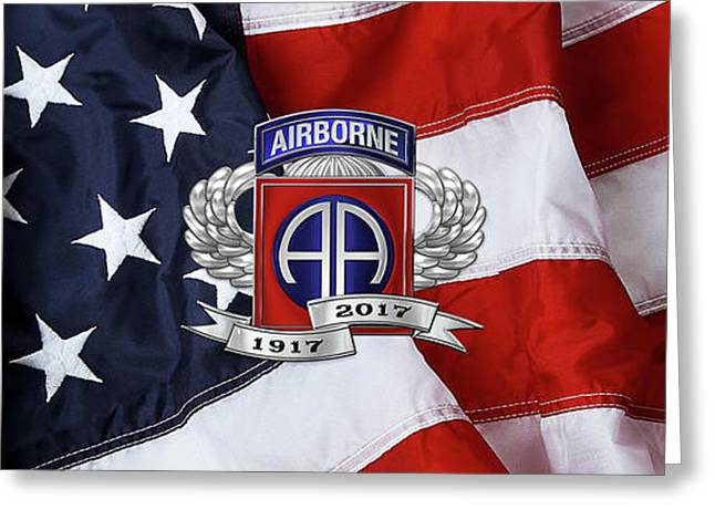 82nd Airborne Division 100th Anniversary Insignia Over American Flag  Greeting Card by Serge Averbukh
