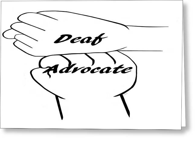 Deaf Advocate Greeting Card