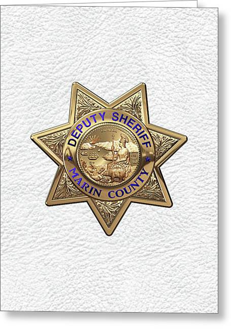 Marin County Sheriff Department - Deputy Sheriff Badge Over White Leather Greeting Card by Serge Averbukh