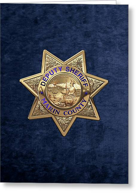 Marin County Sheriff's Department - Deputy Sheriff's Badge Over Blue Velvet Greeting Card by Serge Averbukh