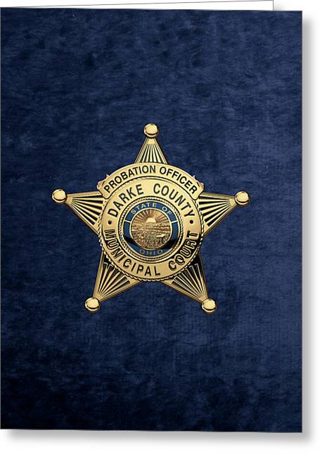 Darke County Municipal Court - Probation Officer Badge Over Blue Velvet Greeting Card