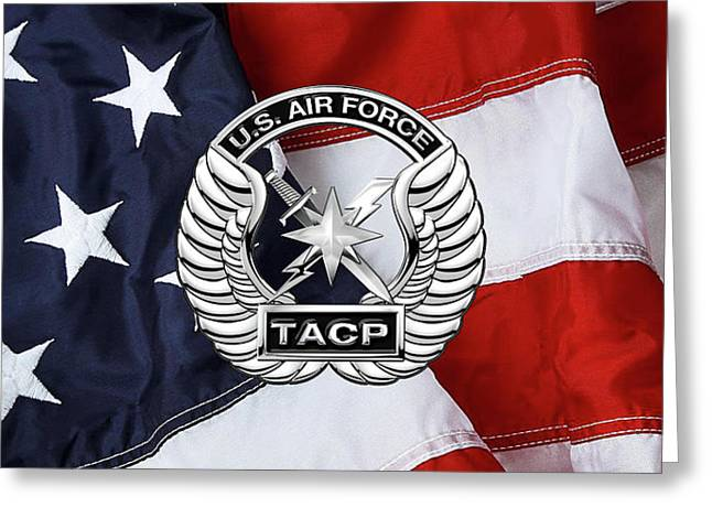 U. S.  Air Force Tactical Air Control Party -  T A C P  Badge Over American Flag Greeting Card by Serge Averbukh