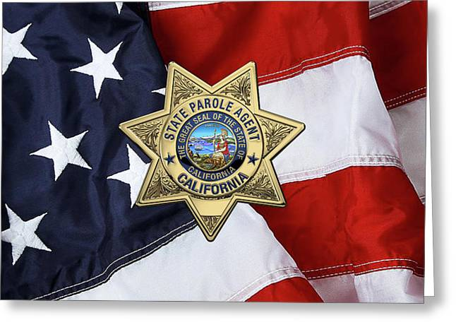 California State Parole Agent Badge Over American Flag Greeting Card by Serge Averbukh