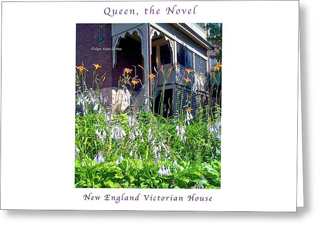Image Included In Queen The Novel - New England Victorian House Enhanced Poster Greeting Card by Felipe Adan Lerma