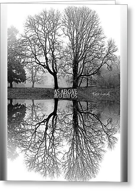 As Above So Below-mono I Greeting Card