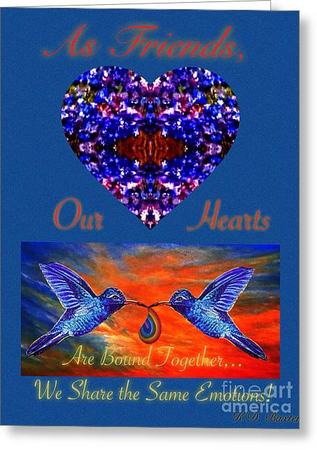 As Friends Our Hearts Are Bound Together We Share The Same Emotions Greeting Card by Kimberlee Baxter