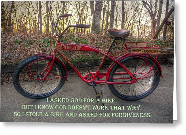 Asked For A Bike Greeting Card by William Fields
