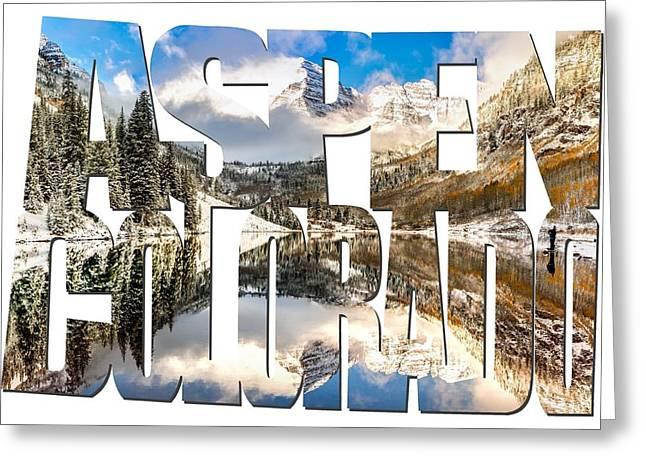 Aspen Colorado Typography - Maroon Bells Greeting Card by Gregory Ballos
