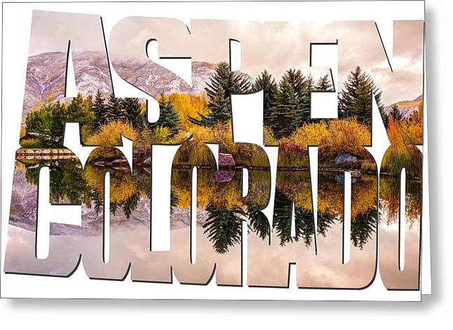 Aspen Colorado Typography - Reflective Morning Greeting Card by Gregory Ballos