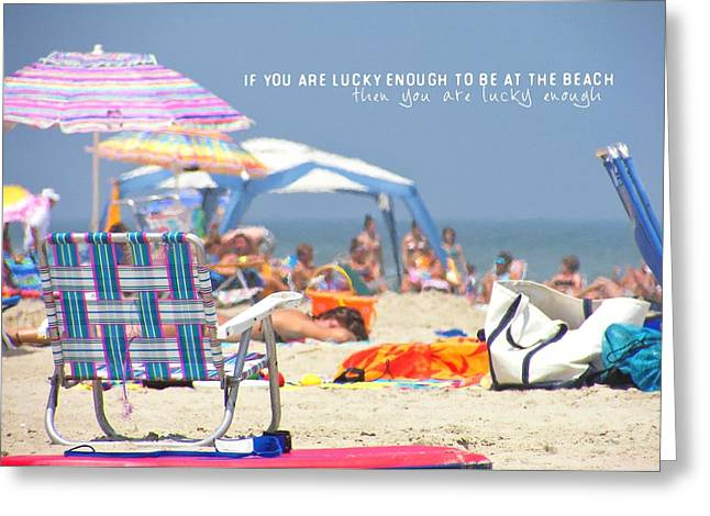 At The Beach Quote Greeting Card by JAMART Photography