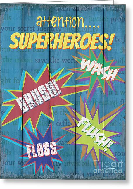 Attention Superheroes Greeting Card by Debbie DeWitt