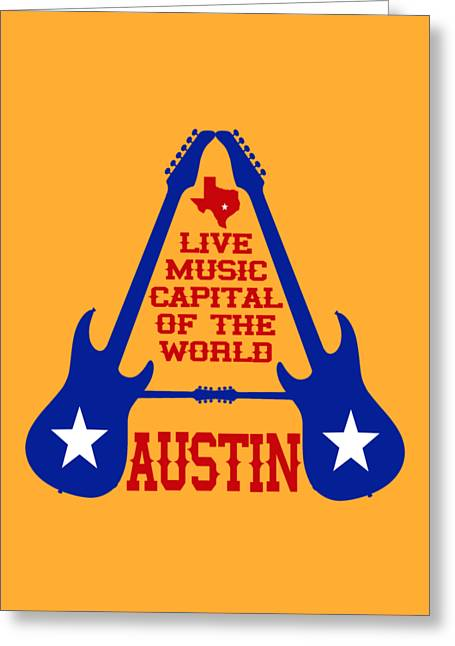 Austin Live Music Capital Of The World Greeting Card by David G Paul