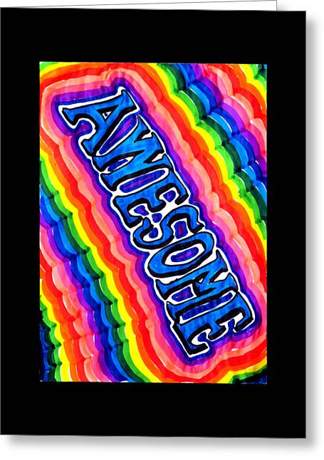 Awesome  For Those Who Are Awesome  Psychedelic Rainbow Greeting Card