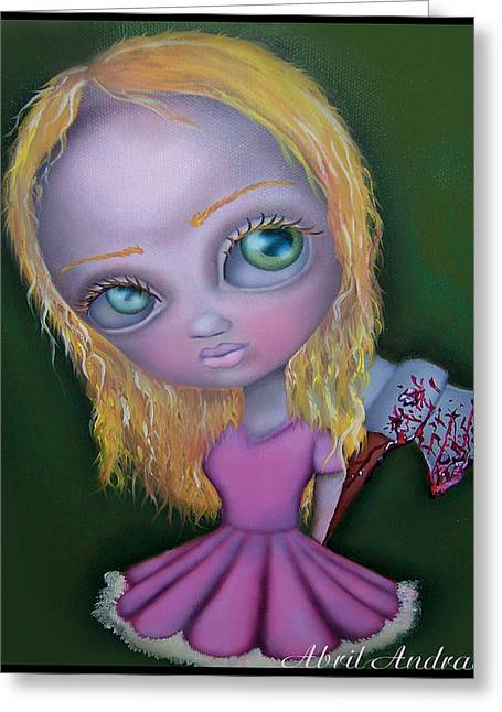 Ax Girl Greeting Card by  Abril Andrade Griffith