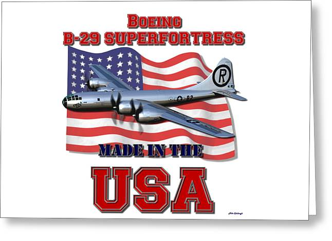 B-29 Superfortress Made In The Usa Greeting Card