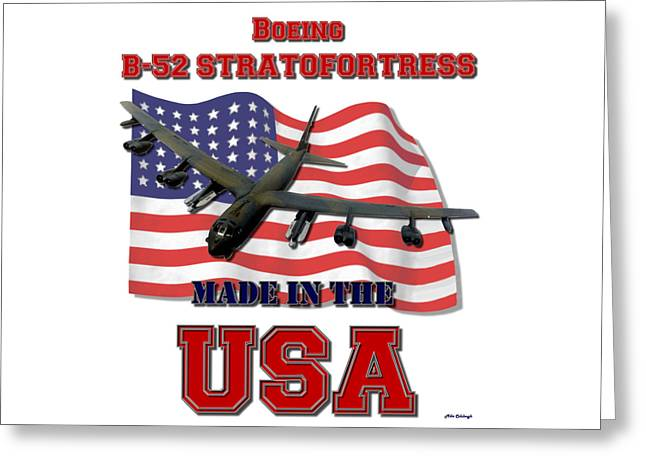 B-52 Stratofortress Made In The Usa Greeting Card