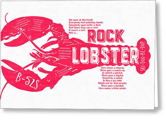 B-52s Rock Lobster Lyric Poster Greeting Card by Edward Fielding