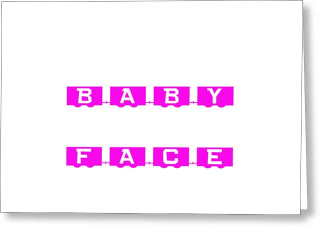 Baby Face T-shirt Or Hoodie Greeting Card