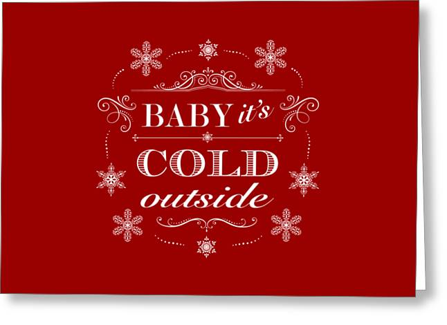 Baby It's Cold Outside Greeting Card by Antique Images