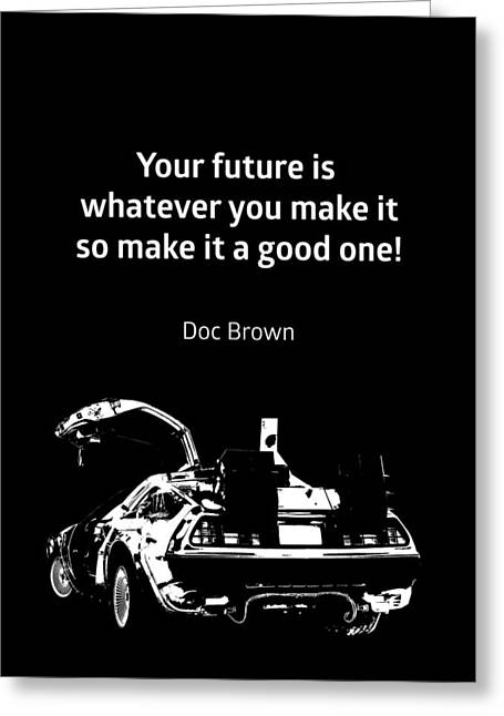 Back To The Future Doc Brown Quote 80s Poster Greeting Card